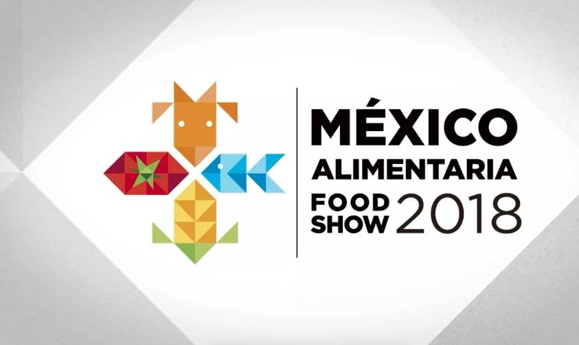 Invitan a la México Alimentaria Food Show 2018